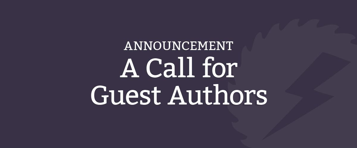 A Call for Guest Authors
