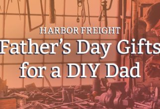 Father's Day gift ideas for a DIY Dad